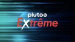 PLUTOTV EXTREME.png